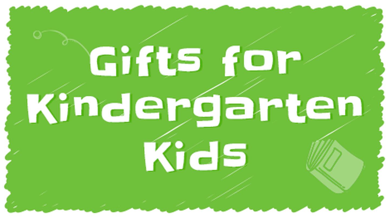 Gifts for Kindergarten Kids