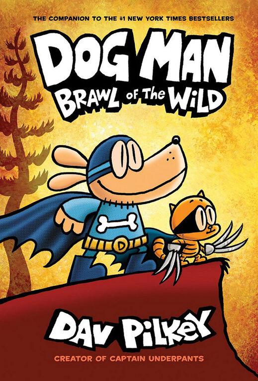 Dog Man #6: Brawl of the Wild - English Edition