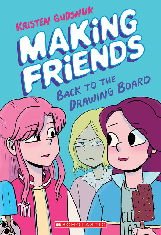 Scholastic - Making Friends #2: Back to the Drawing Board - Édition anglaise