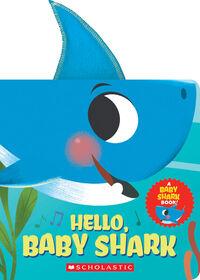 Scholastic - Hello, Baby Shark! - English Edition