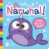 Hello Narwhal - English Edition
