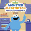 Sesame Street: Monster Meditation: Being Patient with Cookie Monster - English Edition