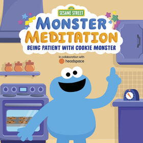 Sesame Street: Monster Meditation: Being Patient with Cookie Monster - Édition anglaise