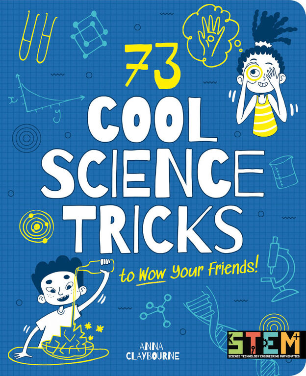 73 Cool Science Tricks To Wow Your - English Edition