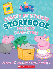 Scholastic - Peppa Pig- Create by Sticker Storybook - English Edition