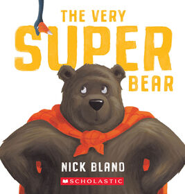 Scholastic - The Very Super Bear (Board Book) - English Edition