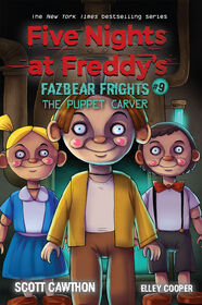 Scholastic - Five Nights at Freddy's: Fazbear Frights #9: The Puppet Carver - English Edition