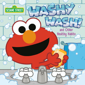 Washy Wash! And Other Healthy Habits (Sesame Street) - Édition anglaise
