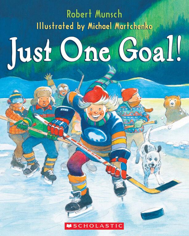 Robert Munsch - Just One Goal! - Édition anglaise