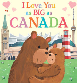 I Love You As Big As Canada - Édition anglaise