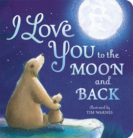 Tiger Tales - I Love You to the Moon and Back - English Edition