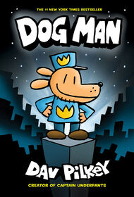 Dog Man #1: Dog Man: From the Creator of Captain Underpants - English Edition