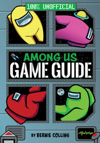 Among Us: 100% Unofficial Game Guide - English Edition