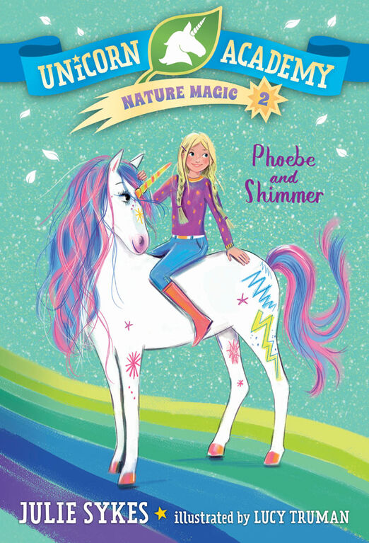 Unicorn Academy Nature Magic #2: Phoebe and Shimmer - Édition anglaise