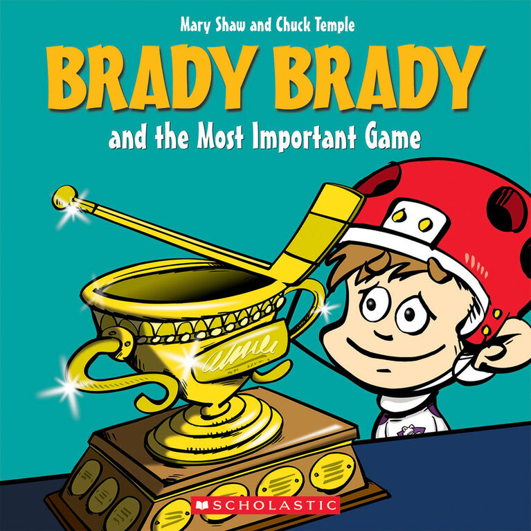 Scholastic - Brady Brady & The Most Important Game - Édition anglaise