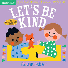 Indestructibles: Let's Be Kind - Édition anglaise