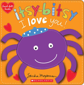 Heart-felt Books: Itsy Bitsy I Love You!