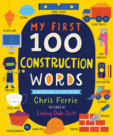 My First 100 Construction Words - Édition anglaise