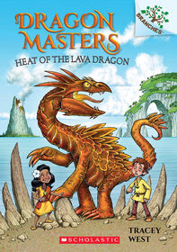 Scholastic - Dragon Masters #18: Heat of the Lava Dragon