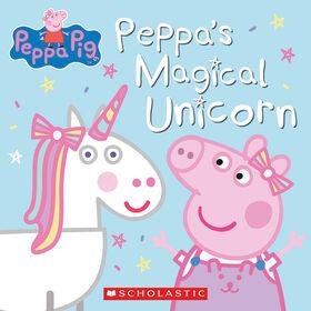 Scholastic - Peppa Pig: Peppa's Magical Unicorn - English Edition