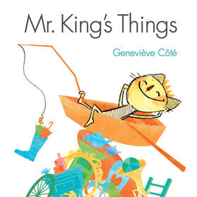 Kids Can Press - Mr. King's Things - Édition anglaise