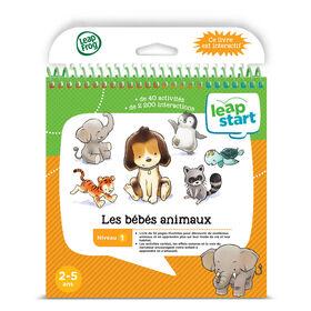 LeapFrog LeapStart Les bébés animaux - Livre d'activités - Édition française