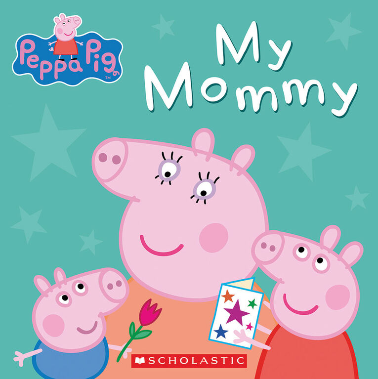 Peppa Pig My Mommy - Édition anglaise