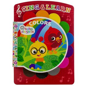 Baby Einstein Sing and Learn Board Book: Colors