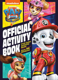 PAW Patrol: The Movie: Official Activity Book (PAW Patrol) - English Edition