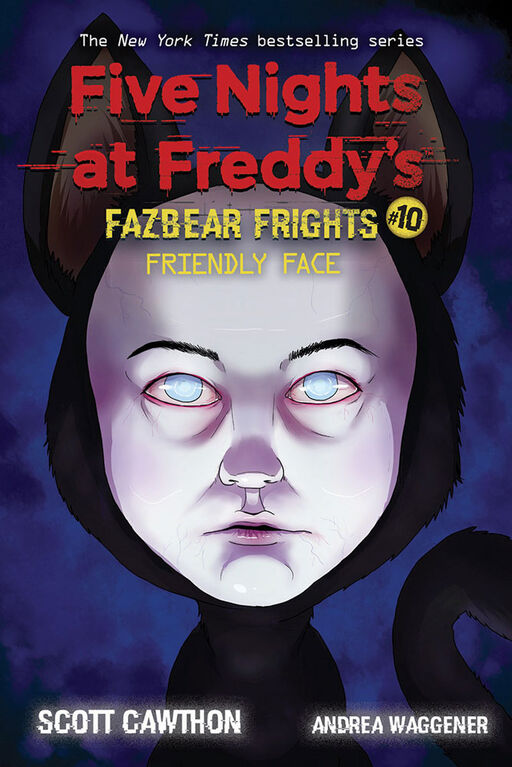 Scholastic - Five Nights at Freddy's: Fazbear Frights #10: Friendly Face - Édition anglaise