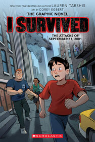 Scholastic - I Survived Graphic Novel #4: I Survived the Attacks of September 11, 2001 - Édition anglaise