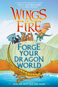 Scholastic - Forge Your Dragon World: A Wings of Fire Creative Guide - English Edition