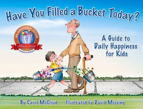 Bucket Fillers - Have you Filled a Bucket Today? - English Edition