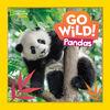 National Geographic - Go Wild Pandas - English Edition