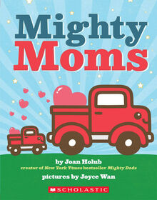 Scholastic - Mighty Moms - Édition anglaise