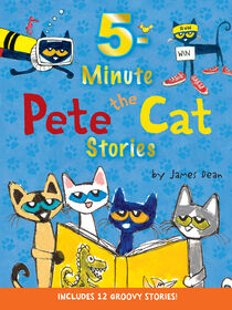 Pete the Cat: 5-Minute Pete the Cat Stories - English Edition