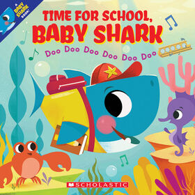 Scholastic - Time for School, Baby Shark - Édition anglaise