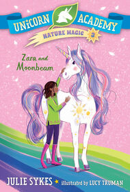 Unicorn Academy Nature Magic #3: Zara and Moonbeam - Édition anglaise