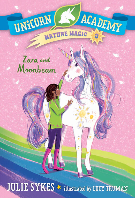 Unicorn Academy Nature Magic #3: Zara and Moonbeam - English Edition