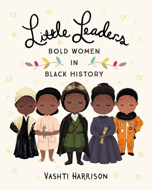 Little, Brown Books for Young Readers - Little Leaders: Bold Women in Black History - Édition anglaise