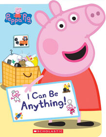 Peppa Pig: I Can Be Anything! - Édition anglaise