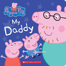 Peppa Pig: My Daddy