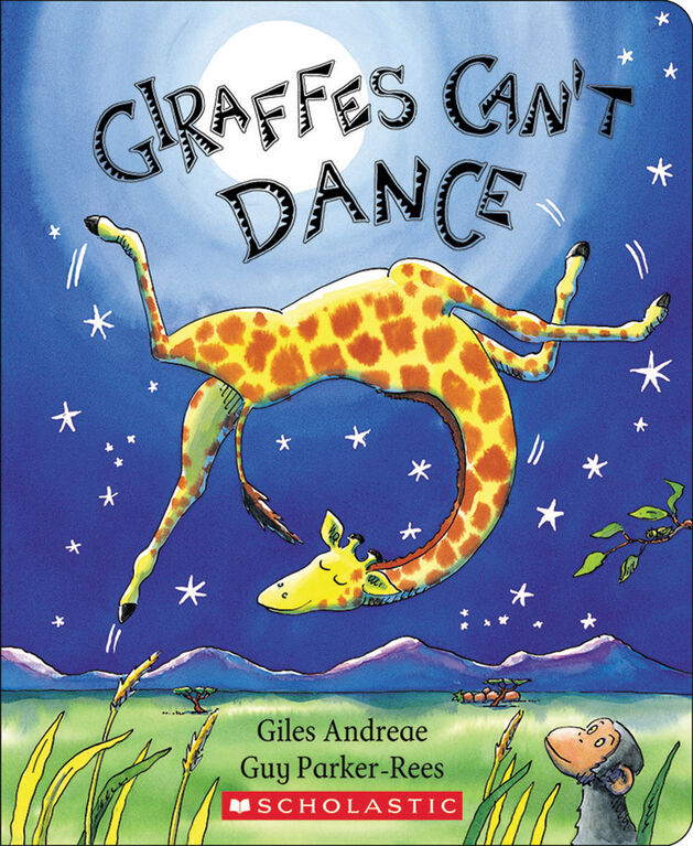 Scholastic - Giraffes Can't Dance - English Edition