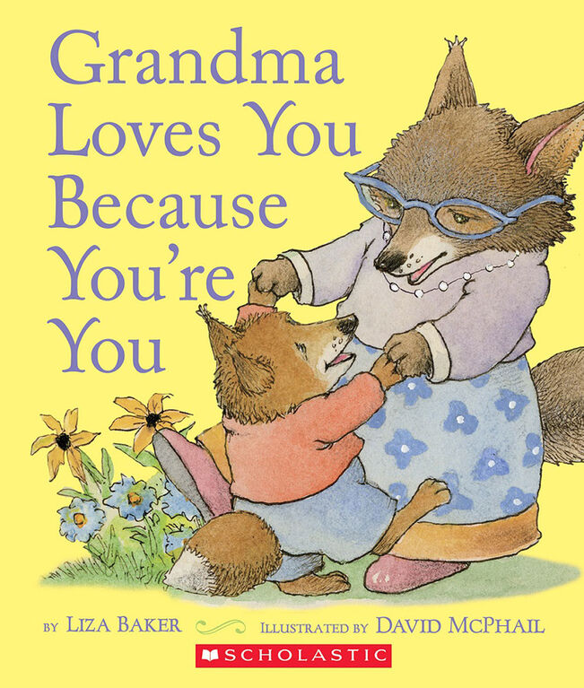 Grandma Loves You Because You're You - English Edition