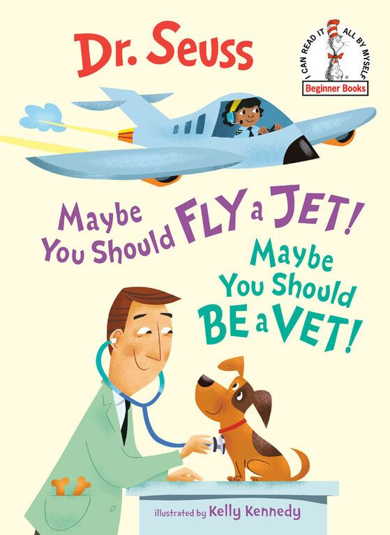 Maybe You Should Fly a Jet! Maybe You Should Be a Vet! - Édition anglaise