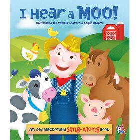 I Hear a Moo! A Old MacDonald Sing-Along Board Book