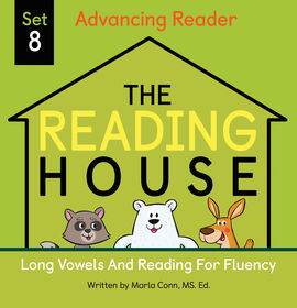 The Reading House Set 8: Long Vowels and Reading for Fluency - Édition anglaise