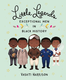 Little, Brown Books for Young Readers - Little Legends: Exceptional Men in Black History - English Edition