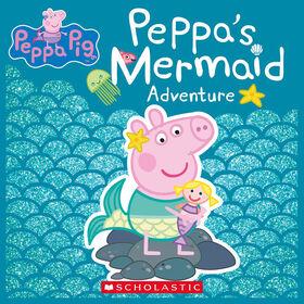 Scholastic - Peppa's Mermaid Adventure - Édition anglaise