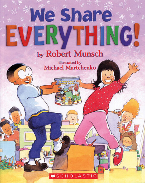 Scholastic Canada - We Share Everything - English Edition